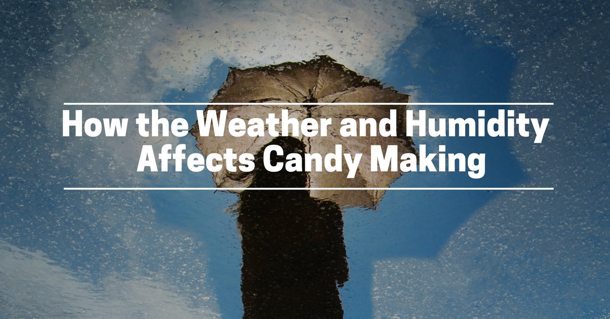 how-weather-affects-candy-making